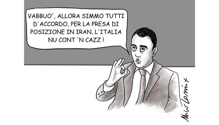 Meglio precisare . quale sarà la posizione dell'Italia sul Iran? Di Maio preferisce precisare, vabbuo'! Nicocomix