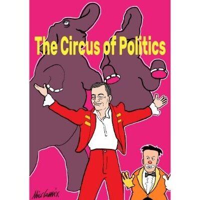 Il grande circo della politica